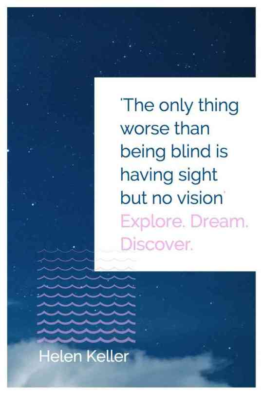 'The only thing worse than being blind is having sight but no vision'