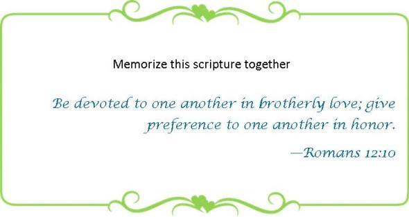 052 Memorize Romans 12 10