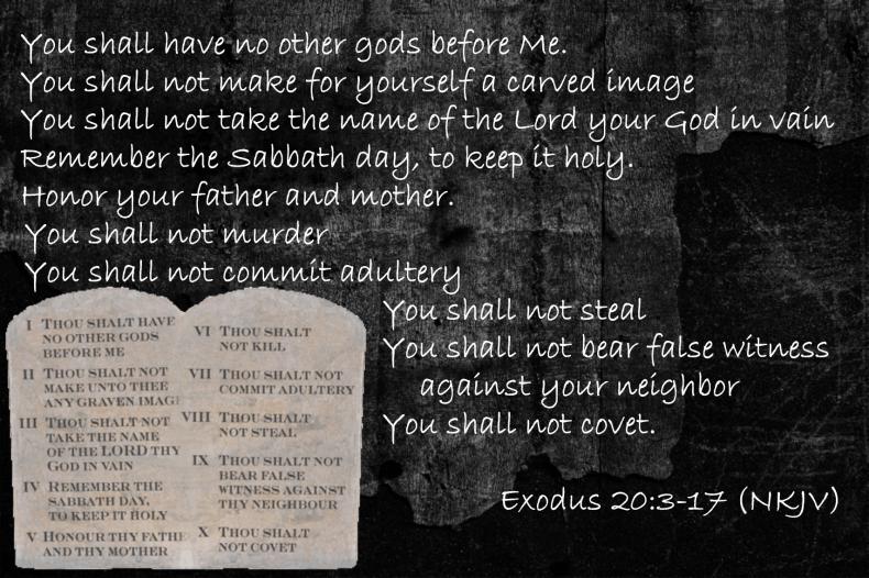 Jan 29 Exodus 20 3-17 NKJV ten commandments