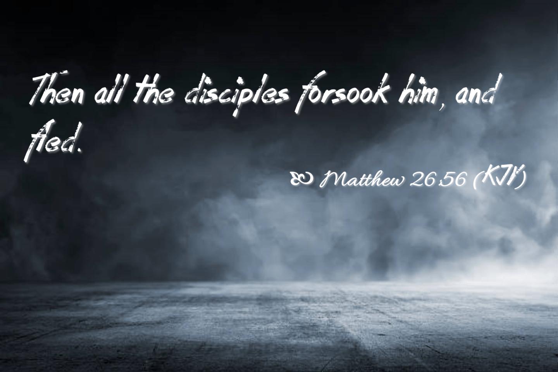 Feb 12 Matthew 26 56 kjv