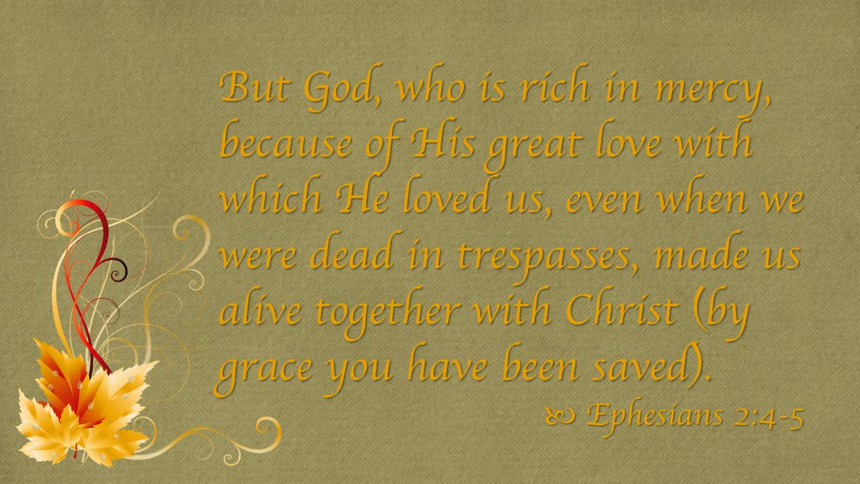 Sept 30 Ephesians 2 4-5