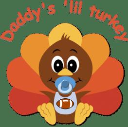 daddy's lil boy turkey with football
