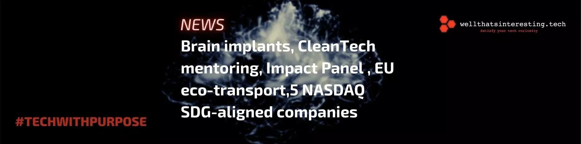 Brain implants, CleanTech, Impact Panel and … Tartan - cleantech