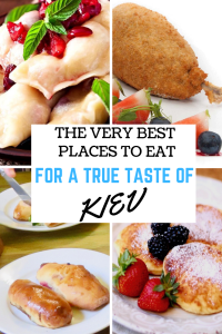 Best Places to Eat for a True Taste of Kiev