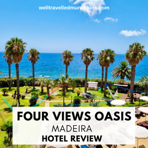 Four Views Oasis in Madeira – Hotel Review