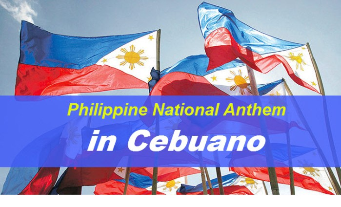 Lyrics of the Philippine National Anthem Version in Cebuano (Binisaya)