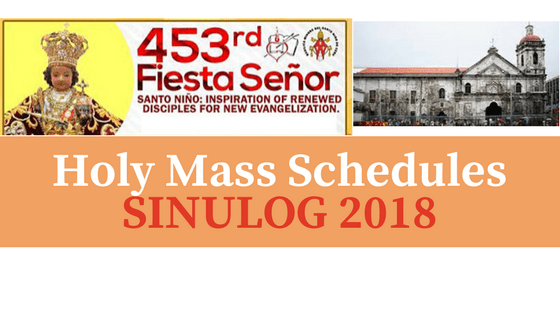 Sinulog 2018 Holy Mass Schedules and Novena