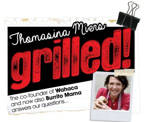 Thomasina Miers, Grilled! We Love Food, It's All We Eat We Lo