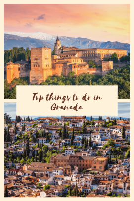 Granada Spain Top Things to do