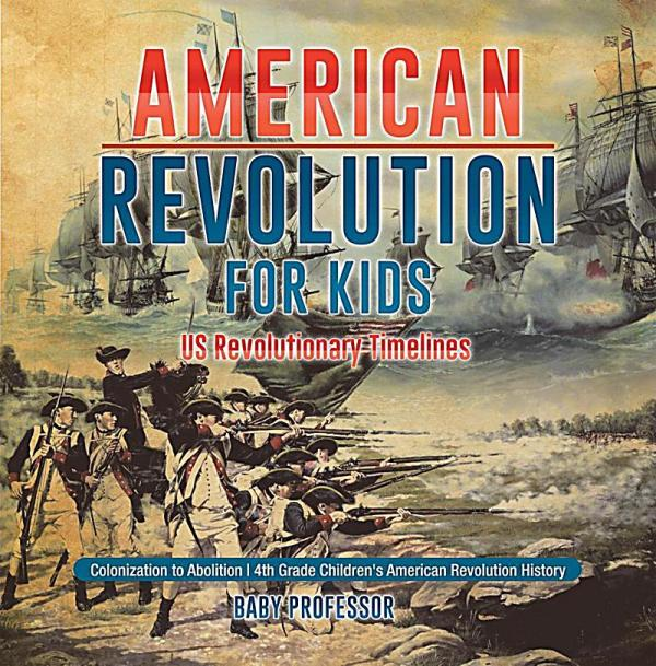 American Revolution for Kids US Revolutionary Timelines ...