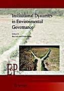 Institutional Dynamics in Environmental Governance Buch ...