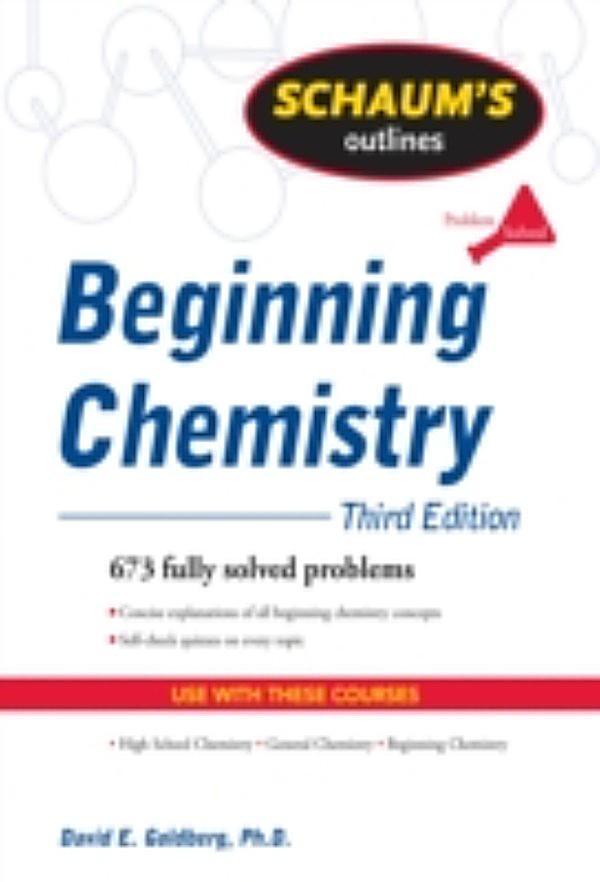 Schaum's Outline of Beginning Chemistry, Third Edition ...