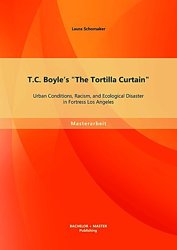 tortilla curtain chapter chapter summary View notes - tortilla curtain chapter summaries iii 1-8 from nurs 321 at n colorado the tortilla curtain chapter summaries iii 1-8 page 1 of 2 part iii: socorro.