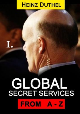 Worldwide Secret and Intelligence Agencies: Worldwide Secret and Intelligence Agencies I