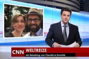 weltreize.com - Claudia und Dominik live auf CNN
