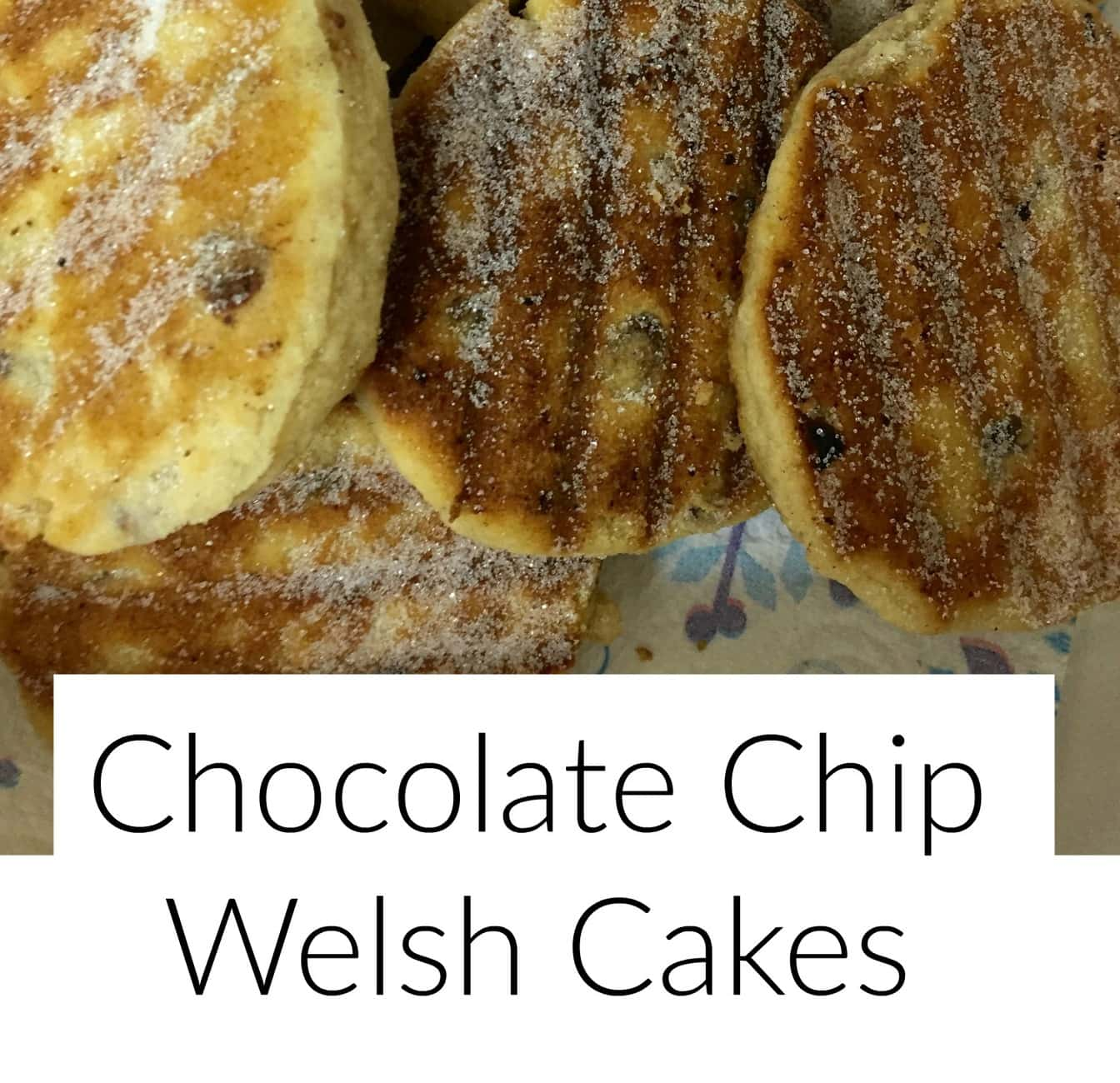 Chocolate Chip Welsh Cakes Recipe We Made This Life