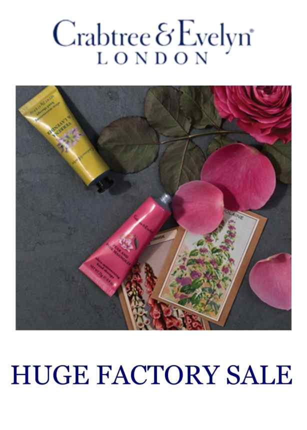 CRABTREE & EVELYN FACTORY SALE