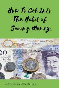 How to get into the habit of saving money