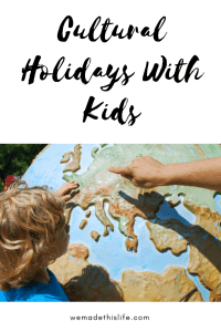 Cultural Holidays For Kids