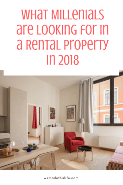 What Millenials are Looking for in a Rental Property in 2018