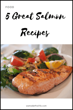 Great Salmon Recipes To Try This Month