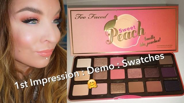 Eye Makeup Demo Too Faced Sweet Peach Eyeshadow Palette Demo Swatches Umakeup