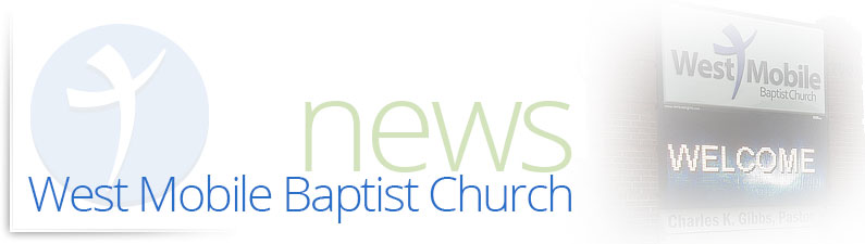 West Mobile Baptist Church Blog