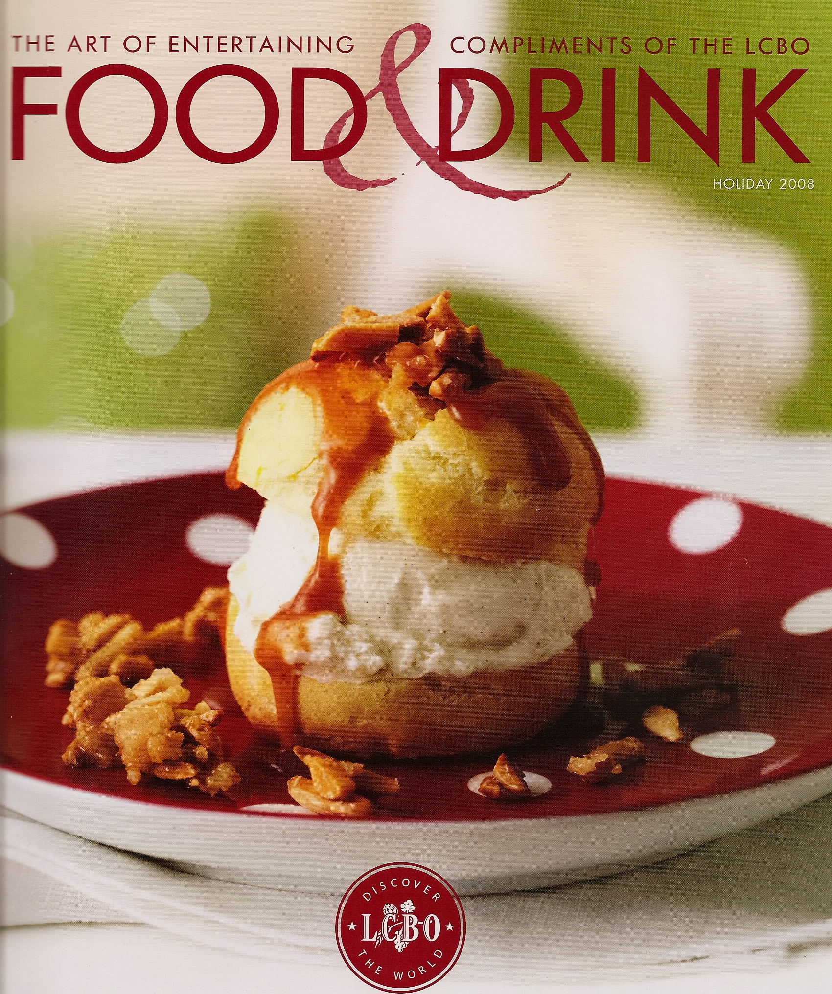 LCBO's Food & Drink magazine - 2008 Holiday Issue