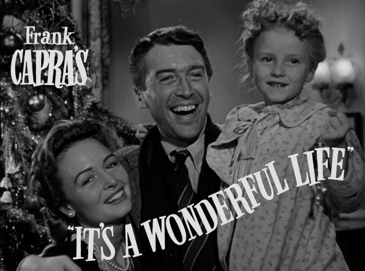 It's a Wonderful Life, and I'm Glad You are Here