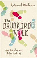 Cover for the hardcover edition of The Drunkard's Walk