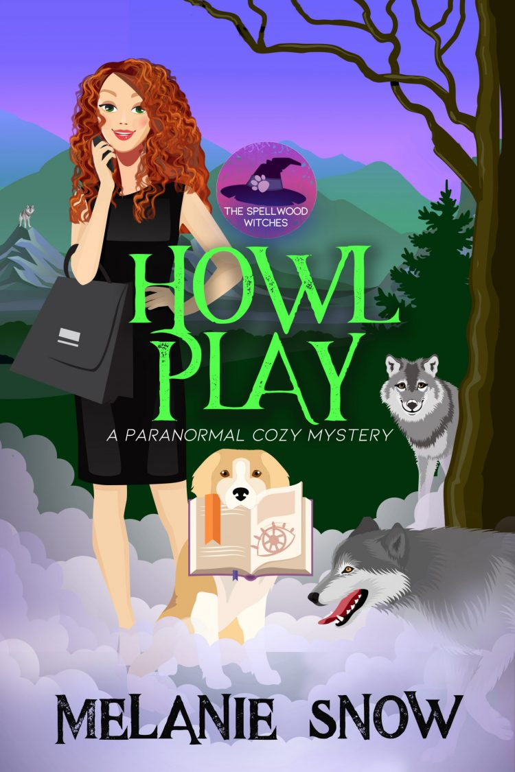 Howl Play, Book 2, The Spellwood Witches