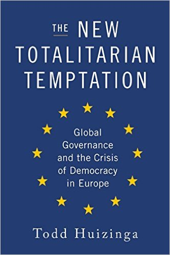 Boo cover: The New Totalitarian Temptation: Global Governance and the Crisis of Democracy in Europe