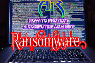 How to Protect a Computer Against Wannacry Ransomware