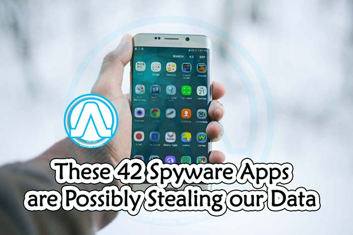 These 42 Spyware Apps are Possibly Stealing our Data