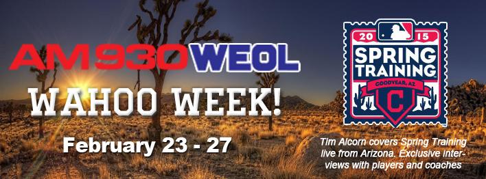 Wahoo Week! Cleveland Indians Spring Training 2015 - WEOL