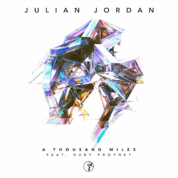 We Own The Nite NYC_Julian Jordan_A Thousand Miles_feat. Ruby Prophet_Armada Music