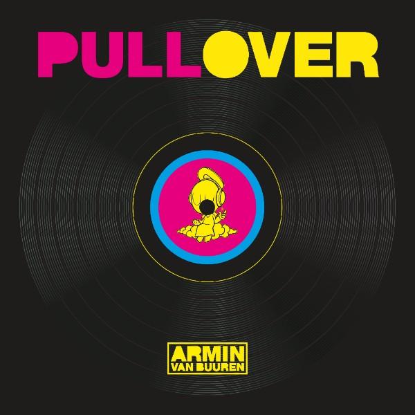 We Own The Nite NYC_Speedy J_Pull Over_Armin van Buuren Remix