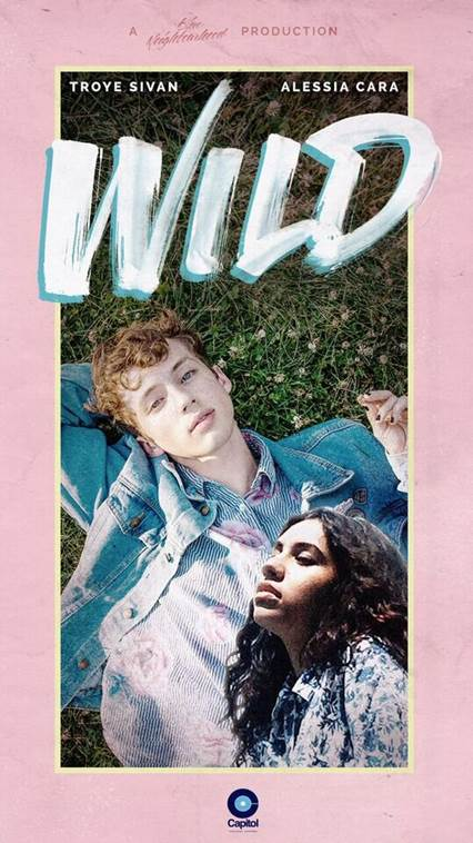 We Own The Nite NYC_Troye Sivan_Wild_ft. Alessia Cara