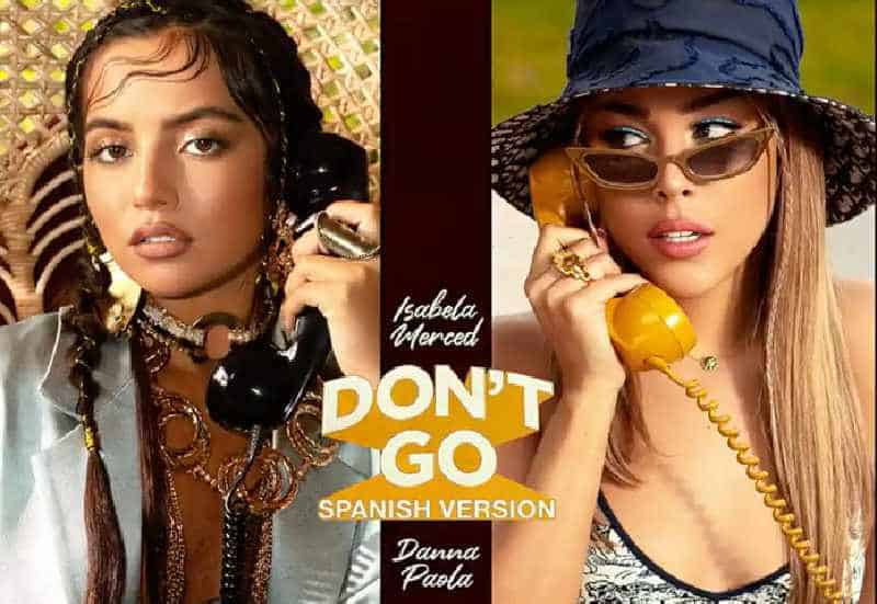 Isabela Merced and Danna Paola cover their most recent hit in Spanish [LISTEN HERE]
