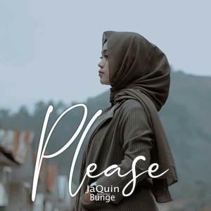 Please! - JaQuin feat. Bunge   Werdi Media Musik   Distribusi Musik Indonesia