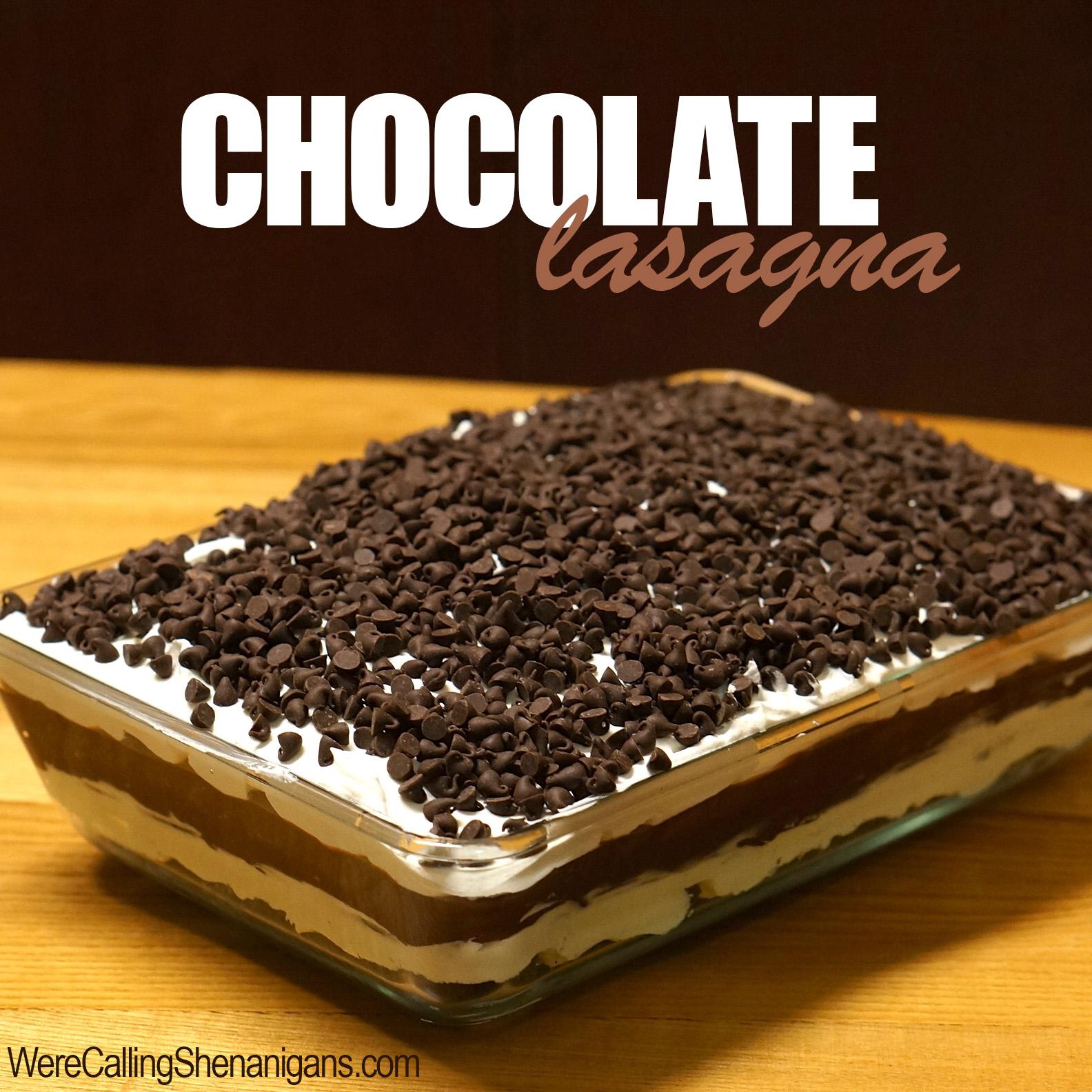 How to Make Chocolate Lasagna - We're Calling Shenanigans
