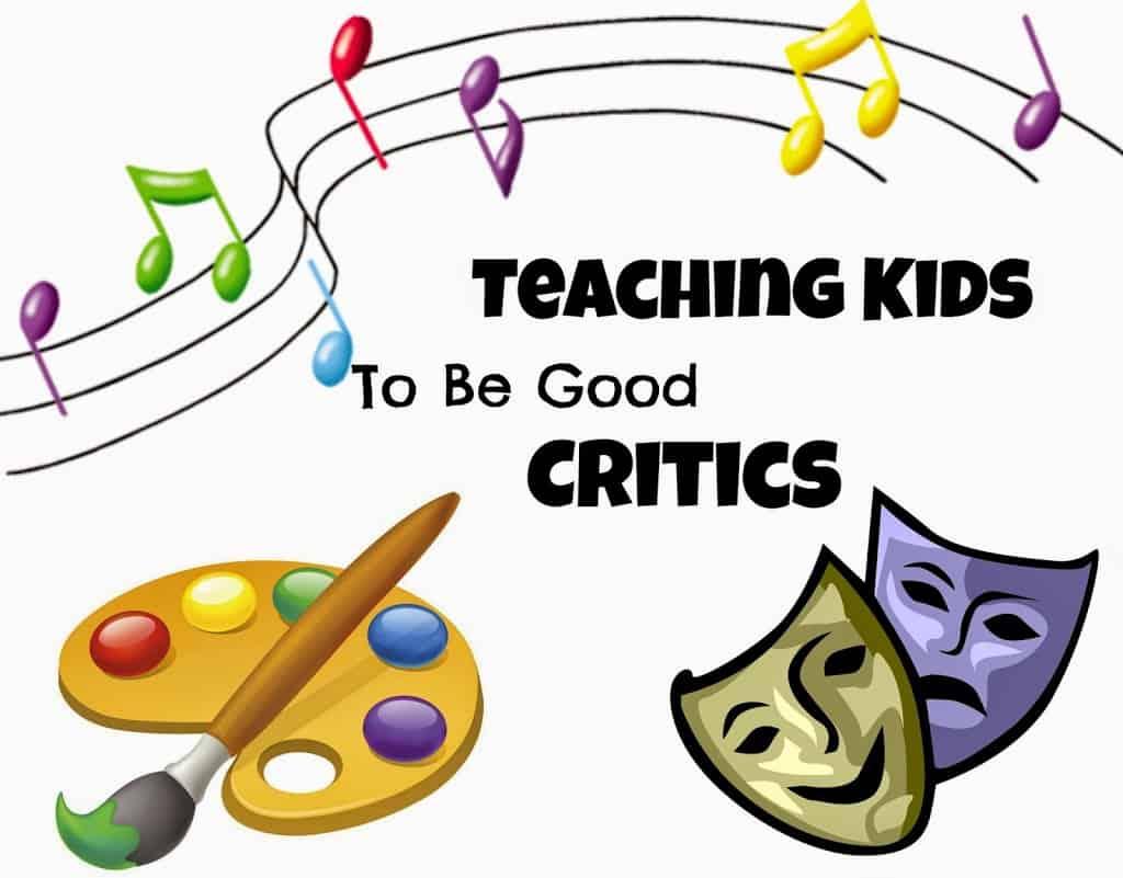 Teaching Kids to be Good Critics