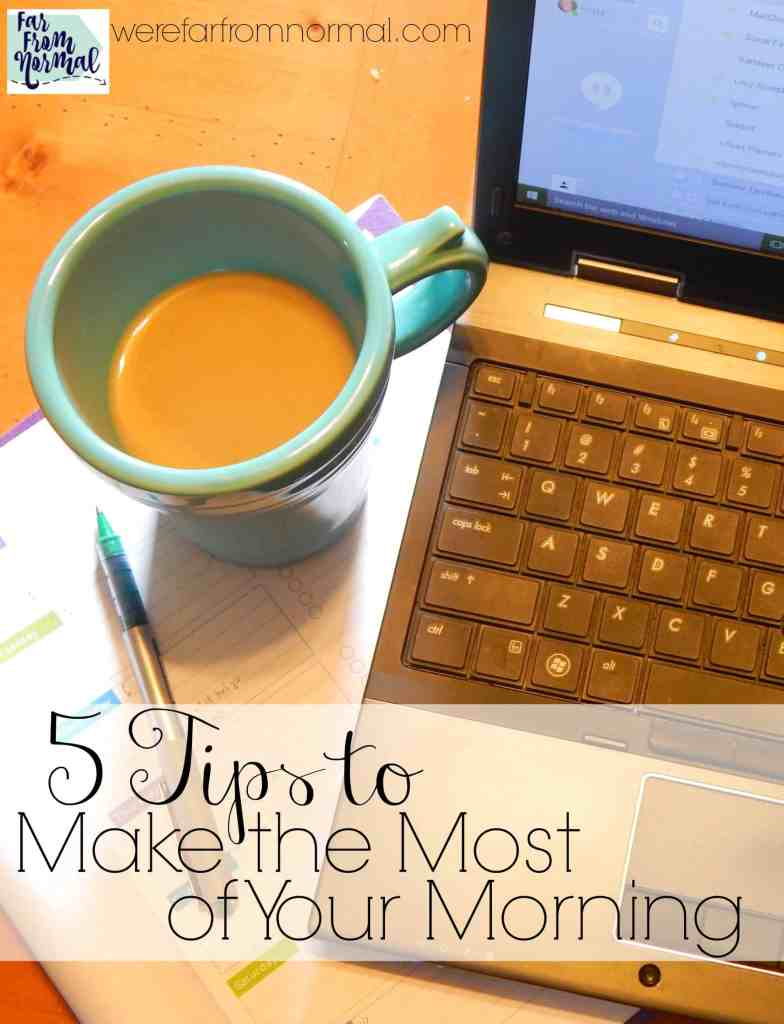 5 Tips to Make the Most of Your Morning