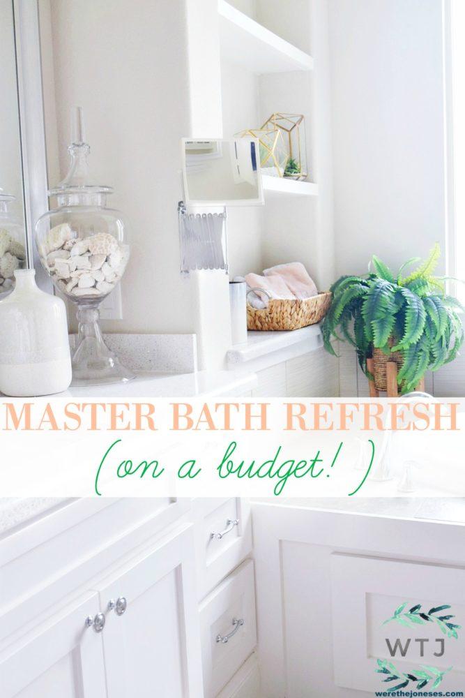 Beautiful Master Bathroom Refresh (On A Budget!)