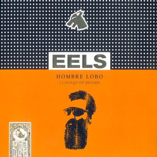 "New EELS album ""Hombre Lobo"" is one for the werewolves featured image"