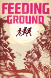 """Werewolf News Favourite Graphic Novel """"Feeding Ground"""" Film Rights Optioned featured image"""