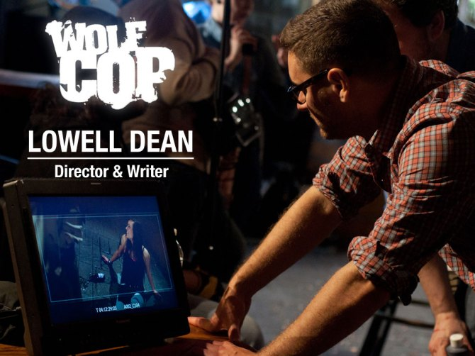 WolfCop Writer & Director Lowell Dean