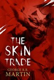 """The Skin Trade"" Signed, Limited Edition Illustrated Hardcover featured image"