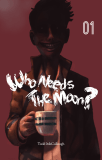 "You need ""Who Needs the Moon?"" by Todd McCullough featured image"