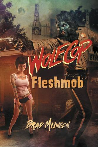 Get some more Lou Garou in your (hopefully not torn-off) face with WolfCop: Fleshmob featured image